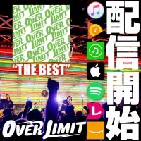 OVER LIMITのベストアルバム「THE BEST」配信スタート!